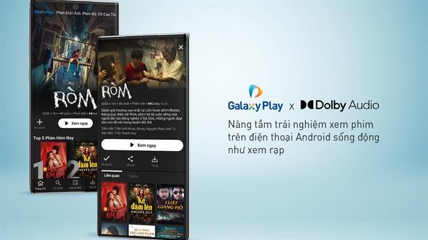 Galaxy Play nâng tầm trải nghiệm phim trên điện thoại Android