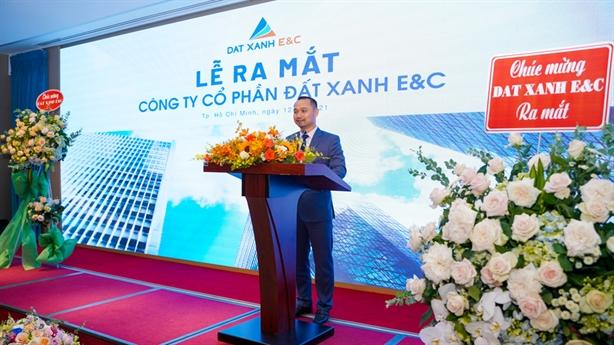 Tập đoàn Đất Xanh ra mắt Đất Xanh E&C
