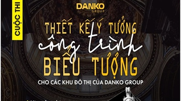 Thi Thiết kế ý tưởng công trình biểu tượng Danko toàn cầu